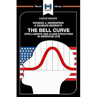 The Bell Curve - Intelligence and Class Structure in American Life by