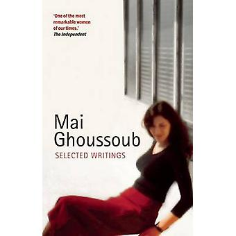 Selected Writings by Mai Ghoussoub - 9780863566424 Book