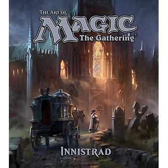Kunst av magi - The Gathering - Innistrad av James Wyatt - 978142158