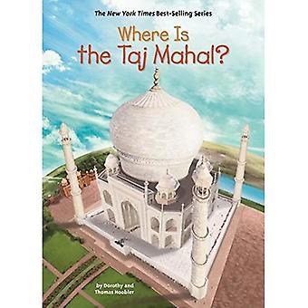 Where Is the Taj Mahal?