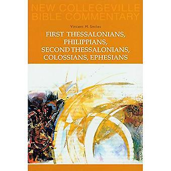 Första Tessalonikerbrevet, Filipperbrevet, andra Tessalonikerbrevet, Kolosserbrevet, Efesierbrevet: Pt. 8 (nya Collegeville Bible Commentary)