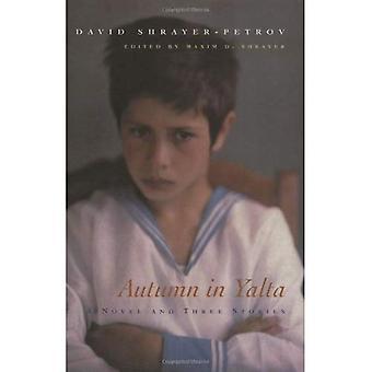 Höst i Yalta: en roman och tre berättelser (bibliotek av moderna judiska litteraturen)