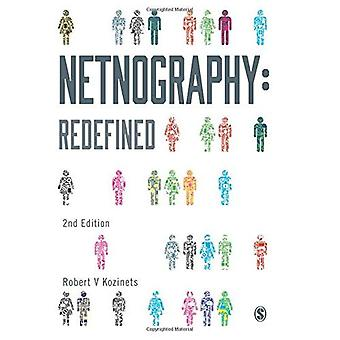 Netnography: Redefined
