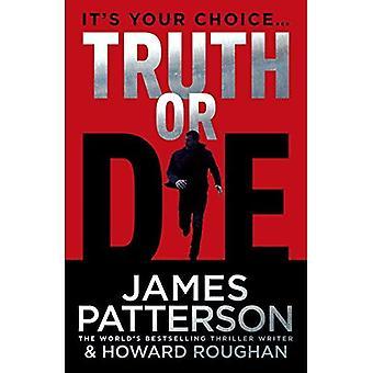 Verdad o morir