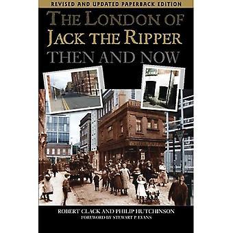 Het Londen van Jack the Ripper, toen en nu