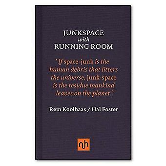 Junkspace/Running Room