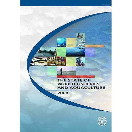State of the World& 039;s Fisheries and Aquaculture 2008