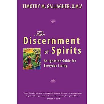 Discernment of Spirits: An Ignatian Guide for Everyday Living