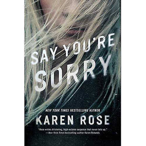 Say You're Sorry (Sacramento Series)