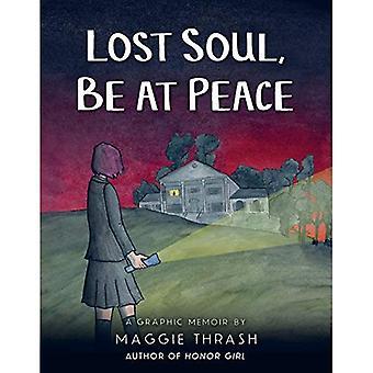 Verlorene Seele, sei im Frieden