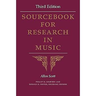 Sourcebook for Research in Music Third Edition by Scott & Allen