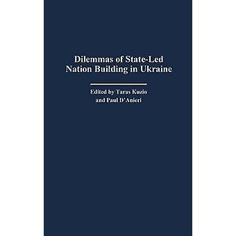 Dilemmi di StateLed Nation Building in Ucraina da Kuzio & Taras