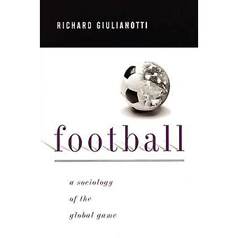 Football by Giulianotti & Richard & Dr