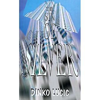 O pecado de prata por Lucic & Dinko