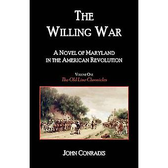 Le roman de guerre A disposé du Maryland lors de la révolution américaine par Conradis & John