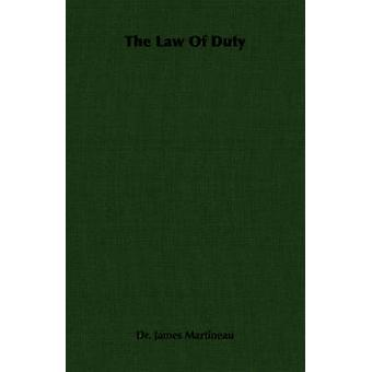 The Law of Duty by Martineau & James