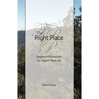 La Place de droite inspiré des Affirmations pour une vie de SpiritFilled par Rubay & Rosa