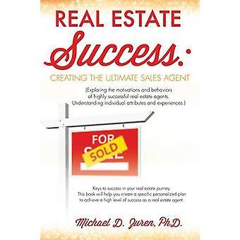 Immobilier succès créant le consignataire ultime par d. Zuren & Phd Michael