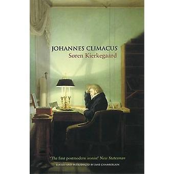 Johannes Climacus von Kierkegaard & Soren