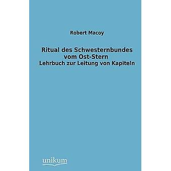 Ritual Des Schwesternbundes Vom OstStern by Macoy & Robert