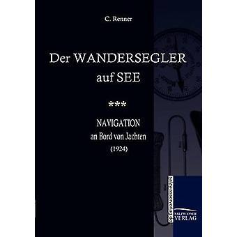 Der Wandersegler Auf ver por Renner & C.