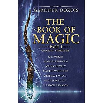 The Book of Magic: Part 1: A collection of stories� by various authors