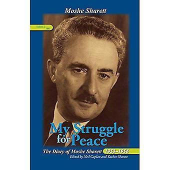 Min kamp for fred: den dagbog af Moshe Sharett, 1955 (perspektiver på Israel undersøgelser)