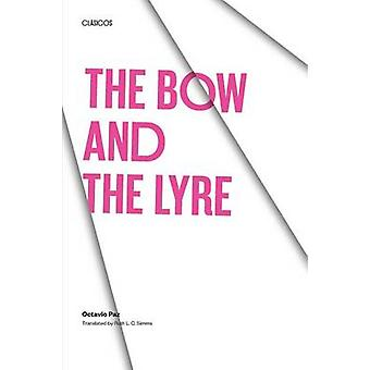 The Bow and the Lyre - The Poem. The Poetic Revelation. Poetry and His