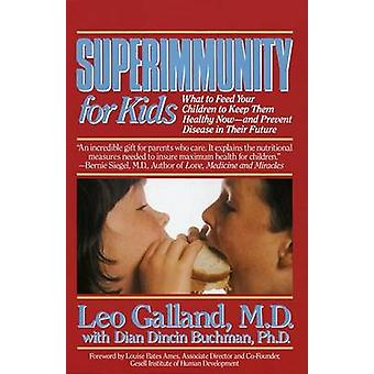 Super Immunity for Kids by L. Galland - 9780440506799 Book