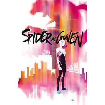 Spider-Gwen Vol. 1 - Greater Power by Jason Latour - Robbie Rodriguez