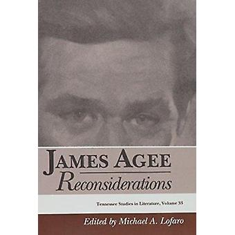 James Agee - Reconsiderations by Michael A Lofaro - 9780870498862 Book