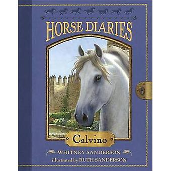 Horse Diaries #14 - Calvino by Whitney Sanderson - Ruth Sanderson - 97