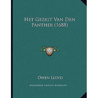 Het Gezigt Van Den Panther (1688) by Owen Lloyd - 9781165325405 Book