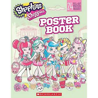 Pullout Poster Book (Shopkins - Shoppies) by Scholastic - 978133811805