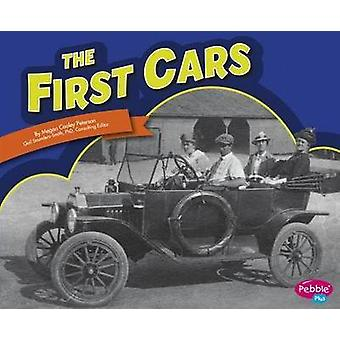 The First Cars by Roberta Baxter - Phd Gail Saunders-Smith - Gail Sau