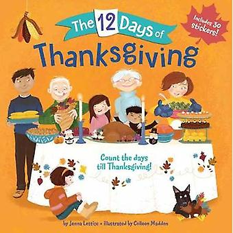 The 12 Days of Thanksgiving by The 12 Days of Thanksgiving - 97815247