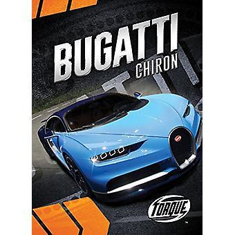 Bugatti Chiron by Emily Rose Oachs - 9781626177772 Book