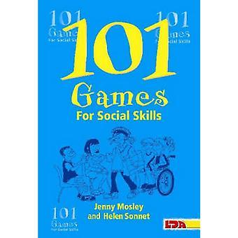 101 Games for Social Skills by Jenny Mosley - Helen Sonnet - Rebecca