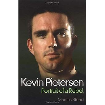 Kevin Pietersen: Porträtt av en rebell