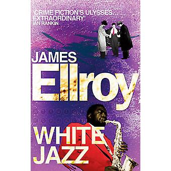 White Jazz by James Ellroy