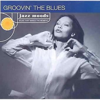 Jazz stämningar - Groovin' Blues [CD] USA import