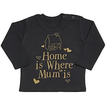 Spoilt Rotten Home Is Where Mum Is Long Sleeve Baby T-Shirt Top