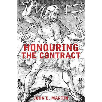 Honouring the Contract by John E. Martin - 9780864736345 Book