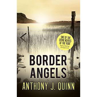 Border Angels by Anthony J. Quinn - 9781781858639 Book