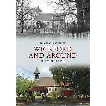 Wickford & rundt gjennom tid av David C. Rayment - 9781848689121 Bo