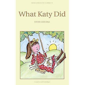Ce que Katy Did (nouvelle édition) par Susan Coolidge - livre 9781853261312