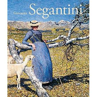 Giovanni Segantini by Beat Stutzer - 9783858817846 Book