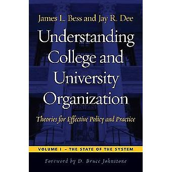 Understanding College and University Organization - Theories for Effec
