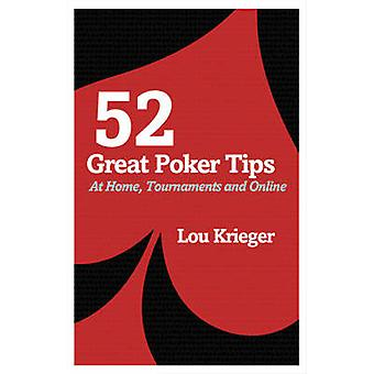 52 Great Poker Tips - At Home - Tournament and Online by Lou Krieger -