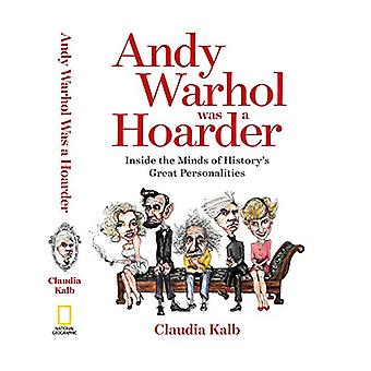 Andy Warhol Was a Hoarder by Claudia Kalb - 9781426219474 Book